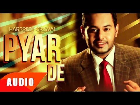 Pyar De ( Full Audio Song ) | Harpreet Grewal | Punjabi Song Collection | Speed Records