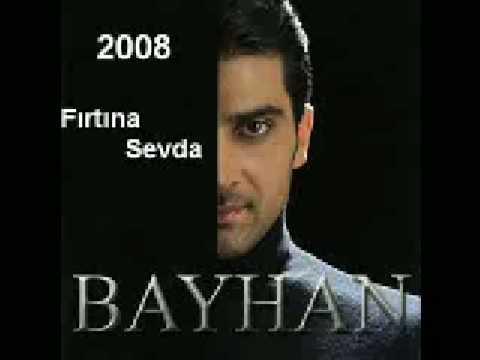 Bayhan - Firtina Sevda 2008 Album
