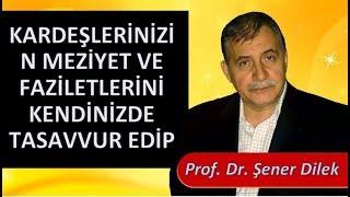 Prof. Dr. Şener Dilek - Lem'alar - 21. Lem'a - İhlas Risalesi - 4. Düstur