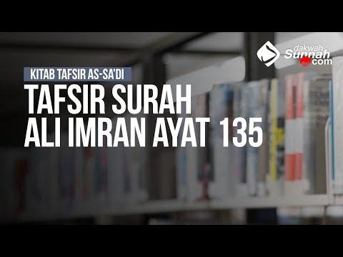 Tafsir Surah Ali Imran Ayat 135  -  Ustadz Ahmad Zainuddin Al Banjary