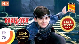 Baalveer Returns - Ep 76 - Full Episode - 24th December 2019