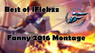 Mobile Legends: Best of iFlekzz FANNY 2016 | Pentakill Fiesta!