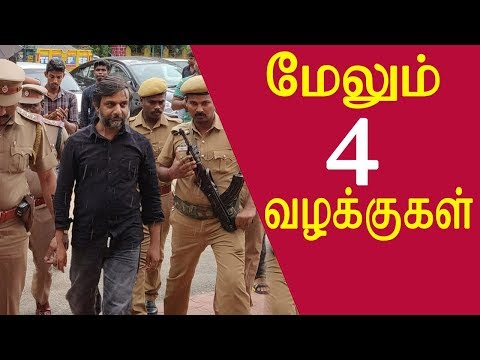tamil news release thirumurugan gandhi 4 more cases added on thirumurugan gandhi tamil news live
