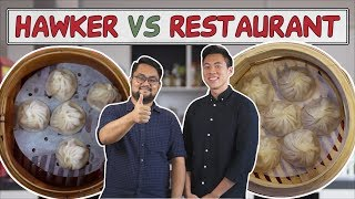 HAWKER VS RESTAURANT | Xiao Long Bao Singapore (Chinese soup dumplings) | EP 12