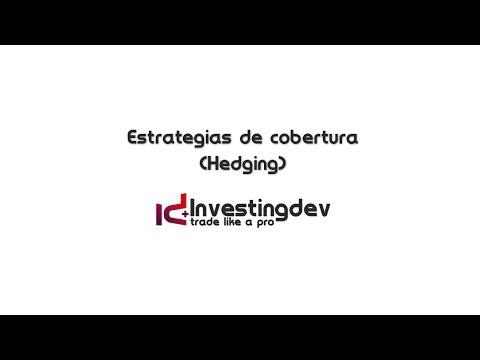Estrategias de Cobertura (Hedging)