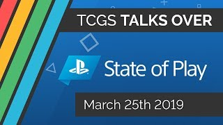 PlayStation State of Play (25/03/19) - LIVE REACTION | The Computer Game Show