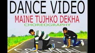 download lagu Golmaal Again  Maine Tujhko Dekha  Dance Choreograpy gratis