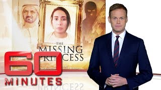 The missing princess: Part two -  The runaway princess of Dubai  | 60 Minutes Australia