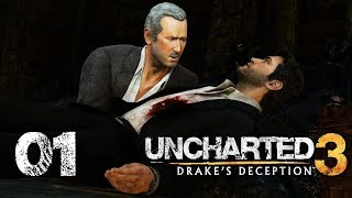 UNCHARTED 3: DRAKE'S DECEPTION #01 - Der Tag an dem Drake starb ★ Let's Play: Uncharted 3