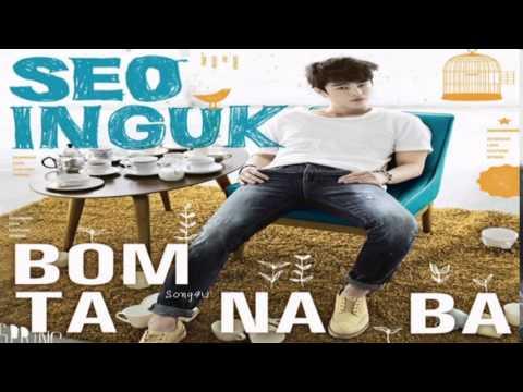 Seo In Guk (서인국) - Bomtanaba (봄 타나봐)