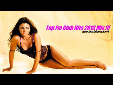 Top Fm Club Hits 2013 Mix !!!  DJ Bonxi - Vol.2