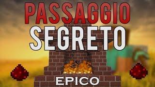 PASSAGGIO SEGRETO EPICO NEL CAMINO! MINECRAFT TUTORIAL ITA