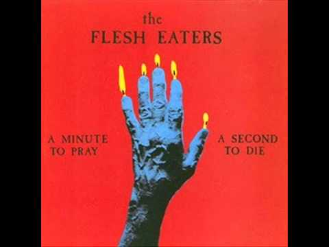 The Flesh Eaters - Satans Stomp