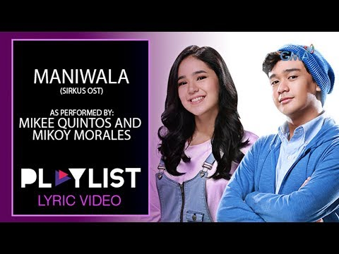 Playlist Lyric Video: Maniwala (The Journey Song) by Mikoy Morales and Mikee Quintos