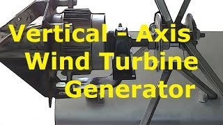 Vertical Axis Wind Turbine Generator Diy!