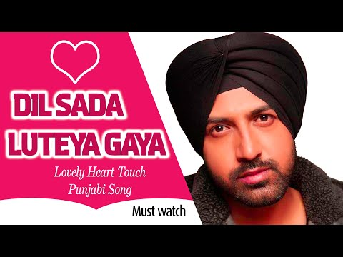 Dil Sada Luteya Gaya Punjabi Song 1080p HD thumbnail