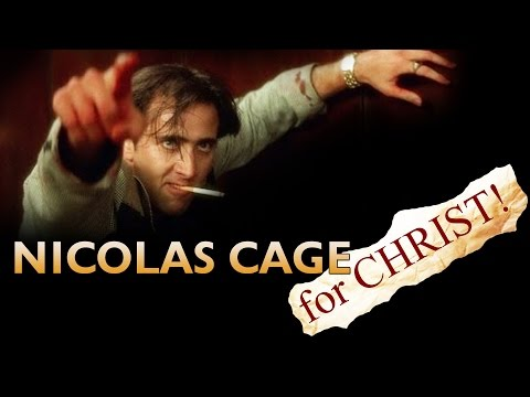 Nicolas Cage for Christ!