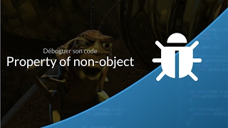 Déboguer son code PHP (5/6) : Trying to get property of non-object