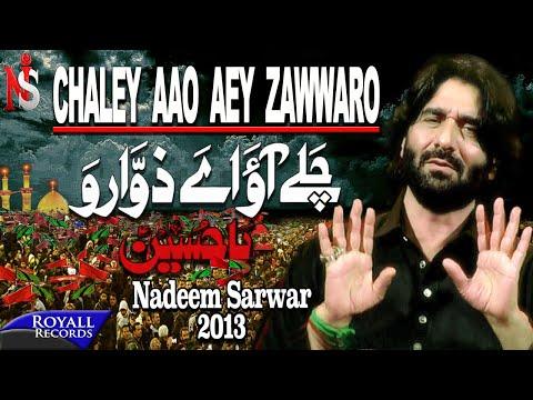 Nadeem Sarwar | Chalay Aao Aey Zawaro | 2013 |  نديم سروار- تزوروني video