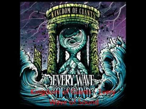 Kingdom of Giants - Every Wave of Sound (FULL ALBUM)