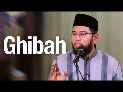 Pengajian Islam: Ghibah - Ustadz Muhammad Nuzul Dzikri, Lc.