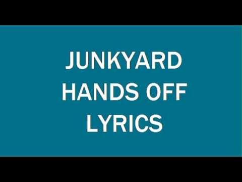 Junkyard - Hands Off