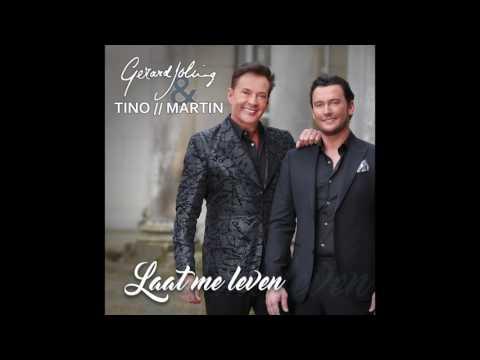 Gerard Joling & Tino Martin - Laat Me Leven