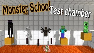 Monster School - Test chamber [Minecraft Animation]