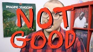 Imagine Dragons' Origins: NOT GOOD
