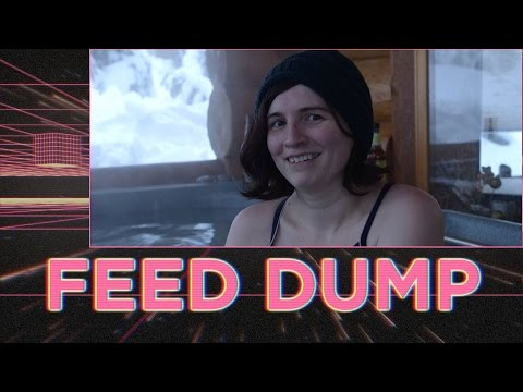 Feed Dump  239 - Pube Soup