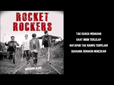 Rocket Rockers - Jangan Dulu Tenggelam