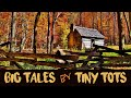 Big Tales By Tiny Tots The Smoky Mountain Hike mp3