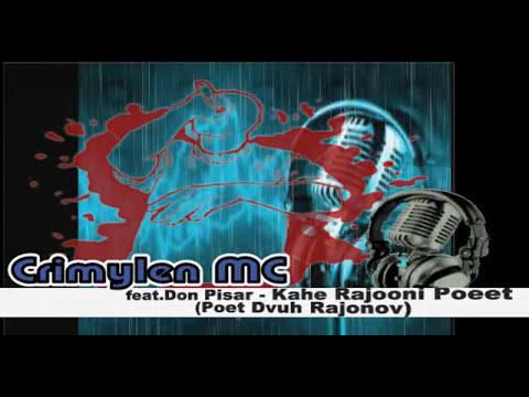 Crimylen MC feat.Don Pisar - Kahe Rajooni Poeet (Poet Dvuh Rajonov)