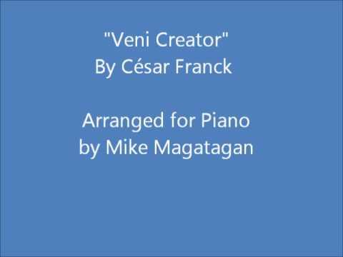 Сезар Франк - Veni creator