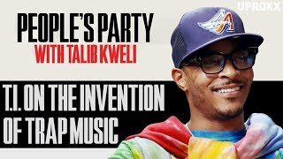 T.I. Gives The Exact Date Trap Music Was Invented | People's Party Clip