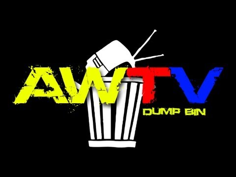 AWTV's Dump Bin [W.I.P.'s 4 Video's]