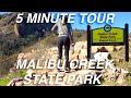 A 5 Minute Tour of Malibu Creek State Park