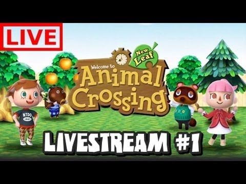 Animal Crossing New Leaf Livestream #1