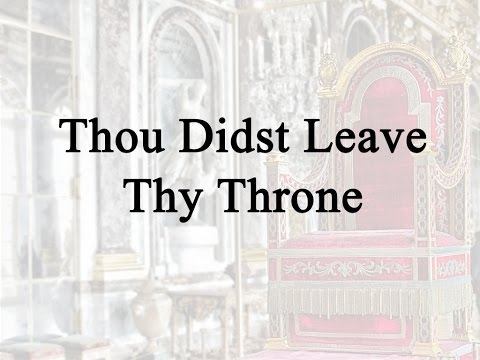 Thou Didst Leave Thy Throne (Hymn Charts with Lyrics, Contemporary)