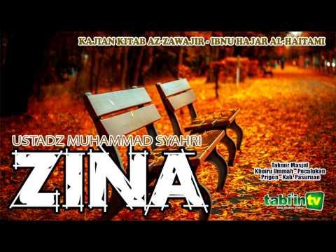 ZINA -  Ustadz Muhammad Syahri
