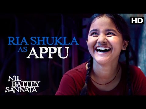 Ria Shukla As Appu | Making Of The Film | Nil Battey Sannata