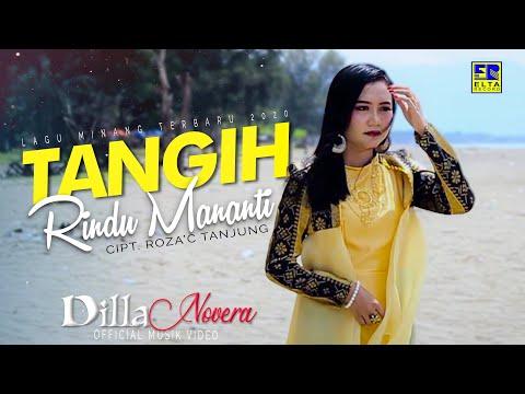 Dilla Novera - TANGIH RINDU MANANTI [Official Music Video] Lagu Minang Terbaru 2020