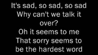 Elton John - Sorry Seems To Be The Hardest Word Lyrics