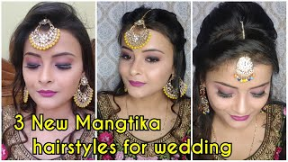3 New Mangtika hairstyles for wedding | 2nd No. ?? ?????????? ???? favourite ?? ? easy and simple
