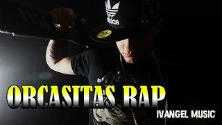 ORCASITAS RAP - IVANGEL MUSIC - ESTE ES MI BARRIO | VIDEOCLIP OFICIAL