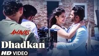 Making Of Dhadkan Video | AMAVAS | Sachiin Joshi, Vivan Bhathena, Nargis Fakhri, Navneet
