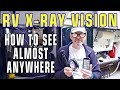 RV X-Ray Vision — How To See Almost Anywhere
