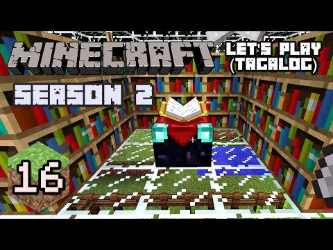 Let's Play Minecraft (Tagalog) #16 - Dome of Enchantment!