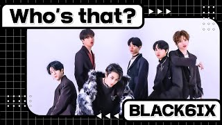 [Stone Music+] Who's That?_BLACK6IX (블랙식스)|K-POP, Dance, Call My Name , Nice To Meet You