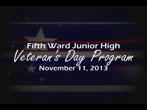 Fifth Ward Junior High School- Veterans Day Program